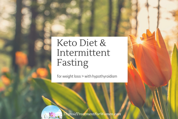 Keto Diet with intermittent fasting for weight loss with hypothyroidism. The beginning of a 14 week journey to lose 25 pounds. #thyroidhealth #loseweightwithhypothyroidism #intermittentfasting @thyroidtreatmentforwomen